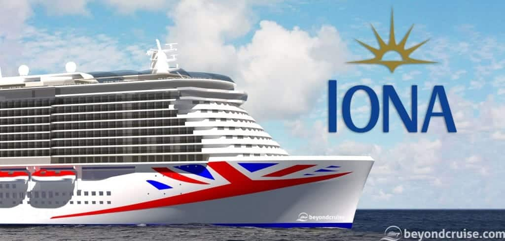 P&O Cruises new ship - Iona