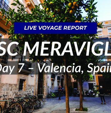 MSC Meraviglia Live! Day 7 - Valencia, Spain