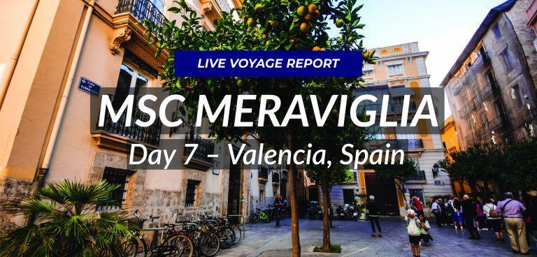 Day 7 – Valencia, Spain