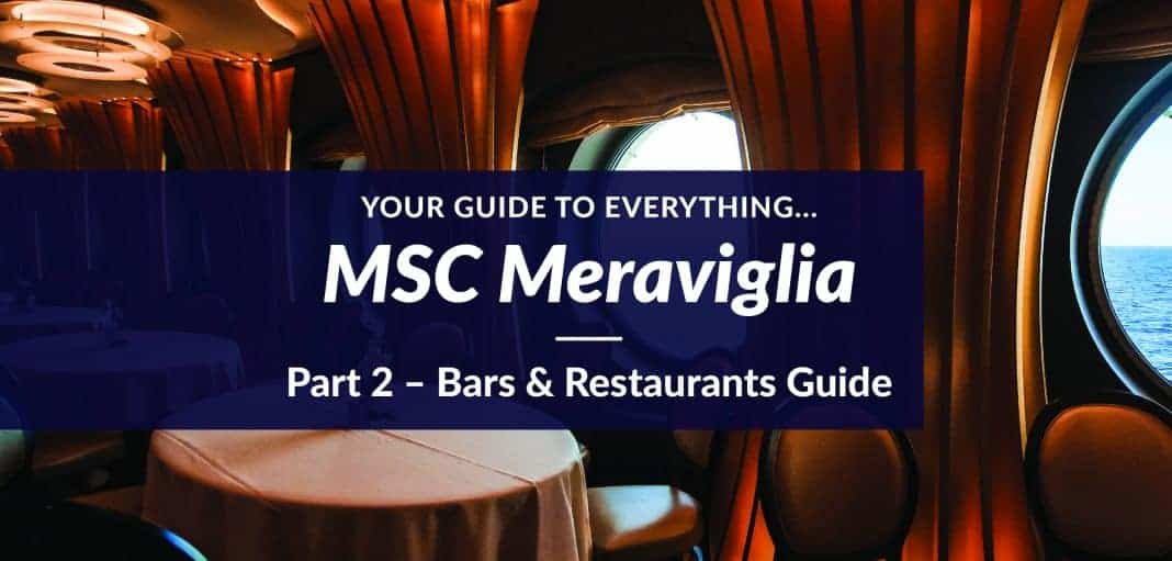 MSC Meraviglia Bars & Restaurants Guide